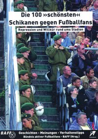 """Kostenloses E-Book: Die 100 """"schönsten"""" Schikanen gegen Fußballfans"""