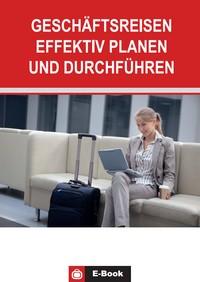 """Kostenloses E-Book """"Geschäftsreisen effektiv planen und durchführen"""""""