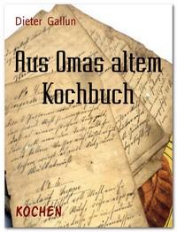 "Kostenloses E-Book ""Aus Omas altem Kochbuch"""