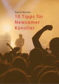 """Kostenloses E-Book """"10 Tipps für Newcomer-Künstler"""""""
