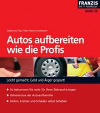 """Kostenloses E-Book """"Autos aufbereiten wie die Profis"""""""