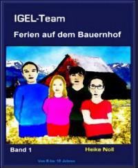 "Kostenloses E-Book ""IGEL-Team – Ferien auf dem Bauerhnof"""