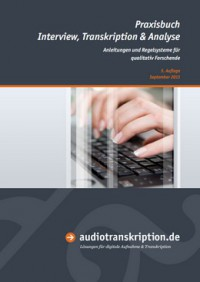 "Kostenloses E-Book ""Praxisbuch Interview, Transkription & Analyse"""