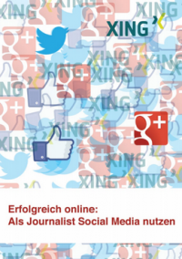 """Kostenloses E-Book """"Erfolgreich online: Als Journalist Social Media nutzen"""""""