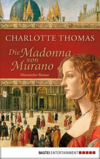 """Kostenloses E-Book """"Die Madonna von Murano"""""""