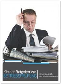 """Kostenloses E-Book """"Kleiner Ratgeber zur Betriebsprüfung"""""""