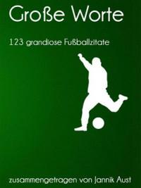 """Kostenloses E-Book """"123 grandiose Fußballzitate"""""""