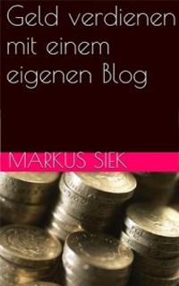 """Kostenloses E-Book """"Geld verdienen mit einem eigenen Blog"""""""