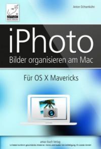 """Kostenloses eBook """"iPhoto – Bilder organisieren am Mac"""""""