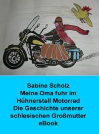 """Kostenloses eBook """"Meine Oma fuhr im Hühnerstall Motorrad"""""""