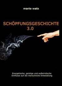 """Kostenloses eBook """"Schöpfungsgeschichte 3.0"""""""