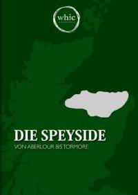 """Kostenloses eBook """"Die Speyside – von Aberlour bis Tormore"""""""