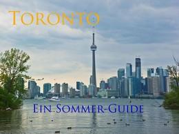 """Kostenloses eBook """"Toronto – ein Sommerguide"""""""
