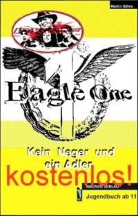 """Kostenloses eBook """"Kein Neger und ein Adler"""""""