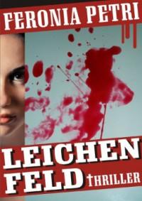 """Kostenloses eBook """"Leichenfeld"""""""