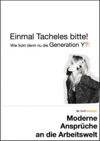 """Kostenloses eBook """"Einmal Tacheles bitte! – Wie tickt denn nun die Generation Y"""""""