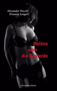 """Kostenloses eBook """"Heléne oder die Begierde"""""""