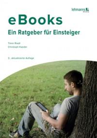 """Kostenloses eBook """"Der kostenlose eBook-Ratgeber für Einsteiger"""""""
