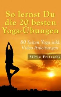 """Kostenlose eBook """"So lernst Du die 20 besten Yoga-Übungen"""""""
