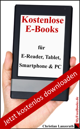 Kostenlose eBooks fur eBook-Reader, Tablet, Smartphone & PC