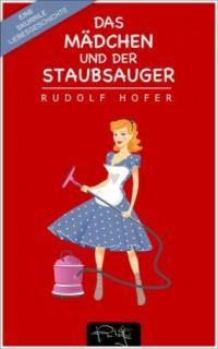 """Kostenloses eBook """"Das Mädchen und der Staubsauger"""""""