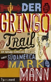 """Kostenloses eBook """"Der Gringo Trail"""""""