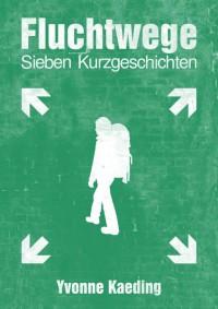 """Kostenloses eBook """"Fluchtwege"""""""