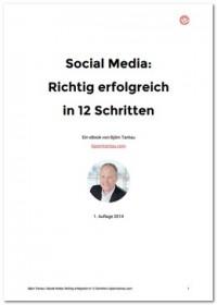 """Kostenloses eBook """"Social Media: Richtig erfolgreich in 12 Schritten"""""""
