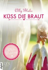 """Kostenloses eBook """"White Wedding – Küss die Braut"""""""