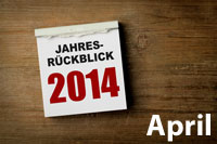 Jahresrückblick April 2014