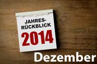 Jahresrückblick Dezember 2014