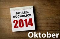 Jahresrückblick Oktober 2014