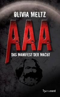 """Kostenloses eBook """"AAA – Das Manifest der Macht"""""""