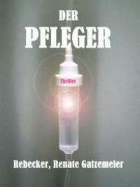 """Kostenloses eBook """"Der Pfleger"""""""