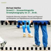 """Kostenloses eBook """"Street21: Straßenfotografie im 21. Jahrhundert"""""""