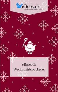 """Kostenloses eBook """"Weihnachtsbäckerei"""""""