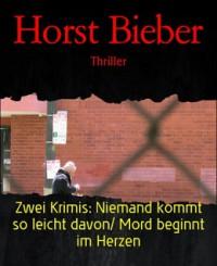 Kostenloses eBook: Zwei Krimis von Horst Bieber