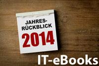 Jahresrückblick 2014 IT-eBooks
