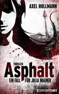 """Kostenloses eBook """"Ashpahlt - Ein Fall für Julia Wagner"""""""