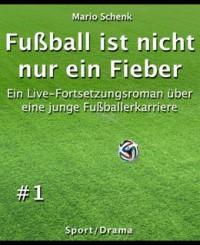 """Kostenlose eBooks """"Fußball ist nicht nur ein Fieber"""""""