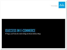 """Kostenloses eBook """"77 Tipps & Tricks für mehr Erfolg mit Ihrem Online-Shop"""""""