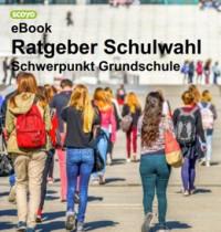 """Kostenlose eBooks """"Ratgeber Schulwahl"""""""