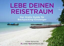 """Kostenloses eBook """"Lebe deinen Traum – Der Gratis Guide für Backpacking-Einsteiger"""""""