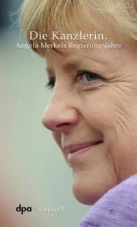 """Kostenloses eBook """"Die Kanzlerin - Angela Merkels Regierungsjahre"""""""