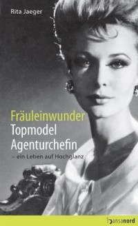 "Kostenloses eBook ""Fräuleinwunder, Topmodel, Agenturchefin"""