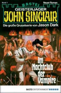 """Kostenloses eBook """"John Sinclair: Im Nachtclub der Vampire"""""""