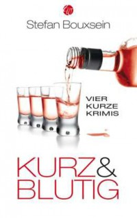 "Kostenloses eBook ""Kurz & Blutig"""