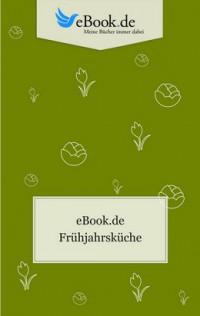 "Kostenloses eBook ""Frühjahrsküche"""