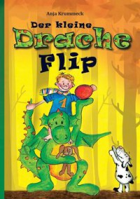 """Kostenloses eBook """"Der kleine Drache Flip"""""""