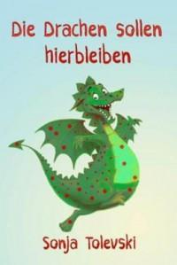 """Kostenloses eBook """"Die Drachen sollen hier bleiben"""""""